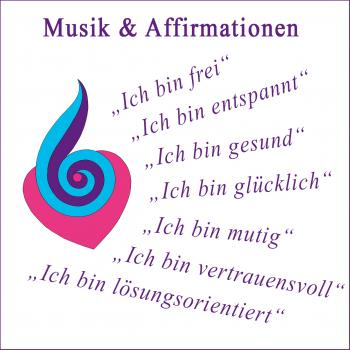 "Musik & Affirmationen ""Selbstvertrauen"" (MP3)"